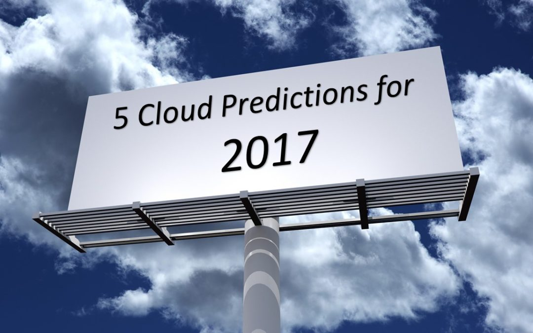 5 cloud predictions for 2017